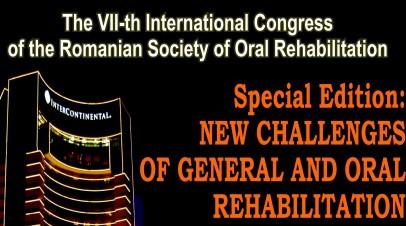 Al VII-lea Congres International Societatii Romane de Reabilitare Orala, Bucuresti, 4 – 6 iulie 2013